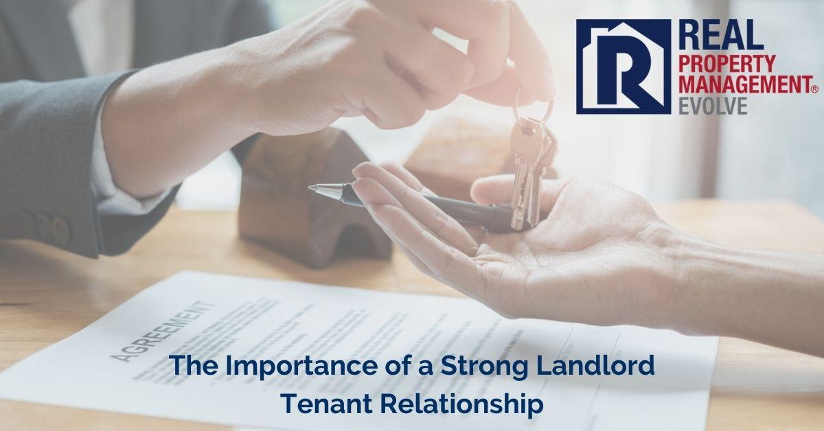 Landlord Tenant Relationship - Real Property Management Evolve