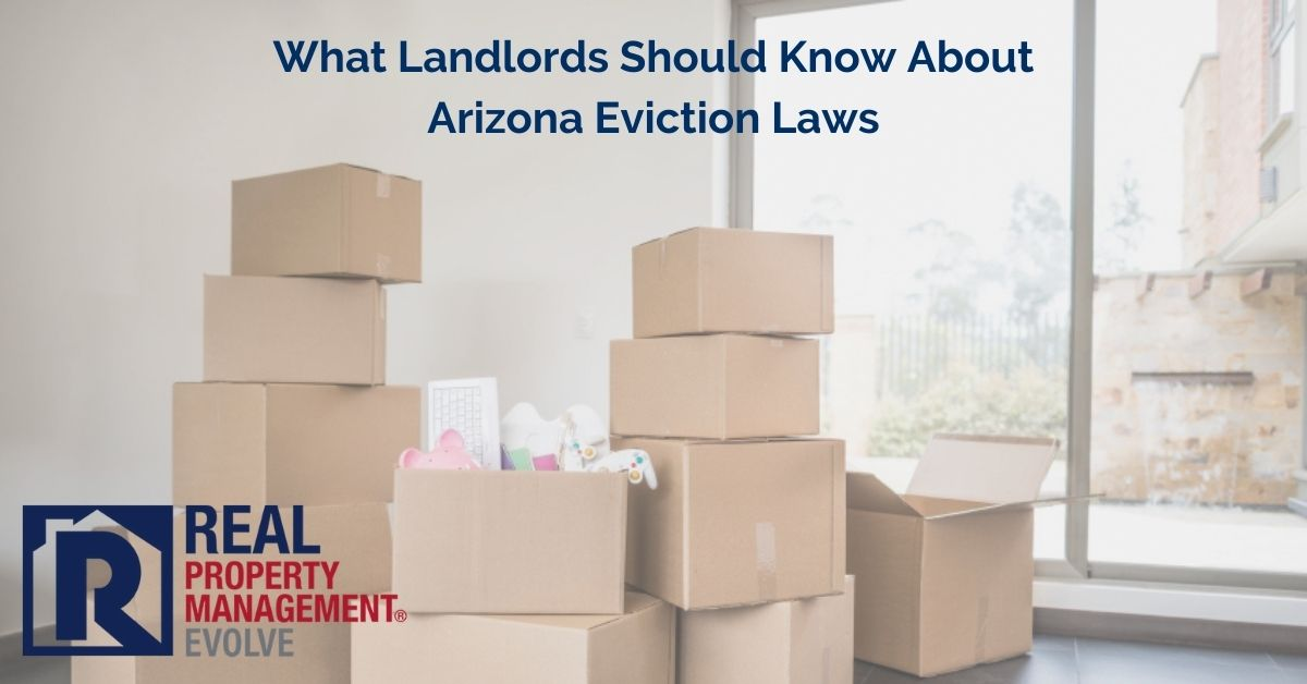 What Landlords Should Know About Arizona Eviction Laws and The CARES Act - RPM Evolve