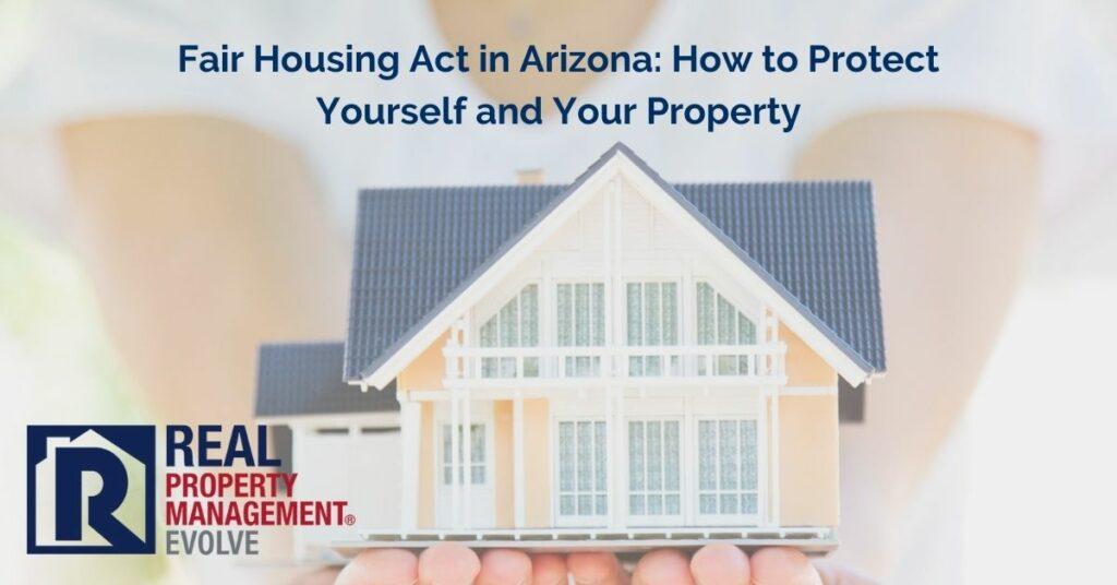 Fair Housing Act Arizona - Real Property Management Evolve RPM
