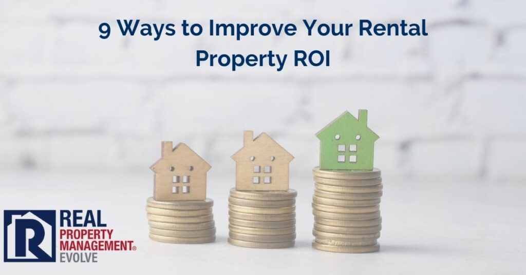 Rental Property ROI - Real Property Management Evolve RPM Evolve