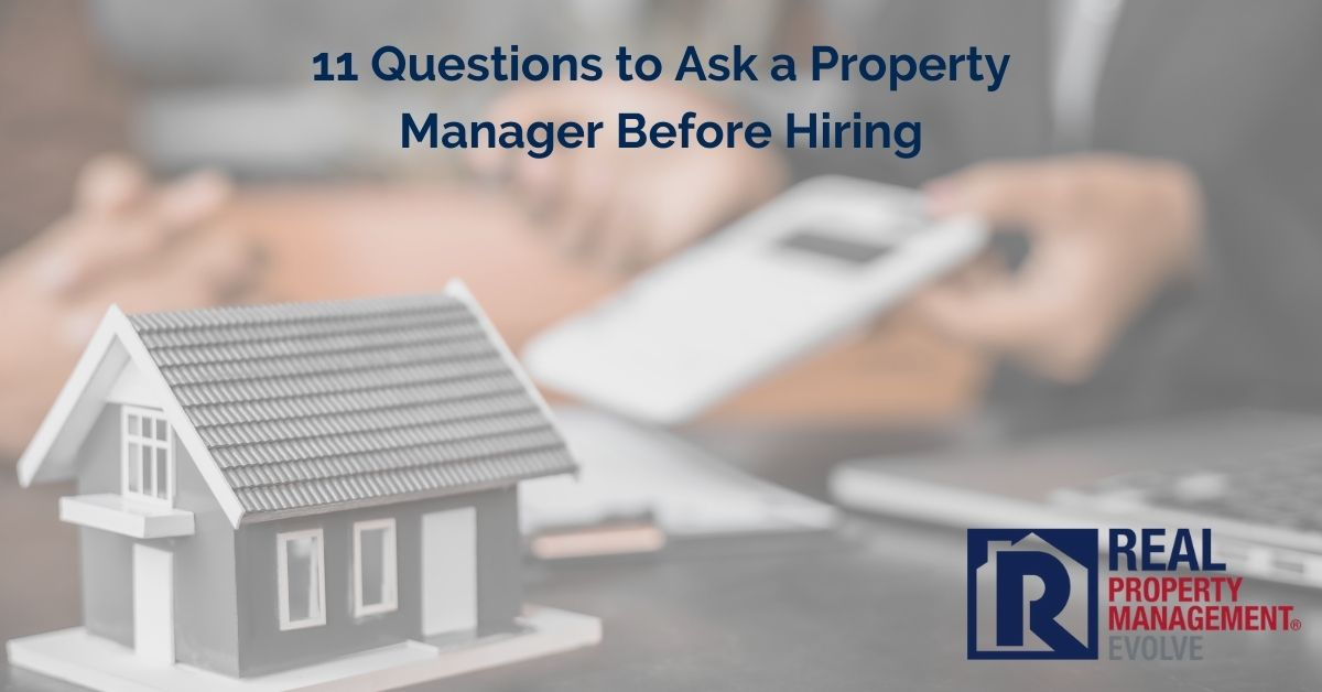 Questions to Ask A Property Manager - Real Property Management Evolve RPM Evolve