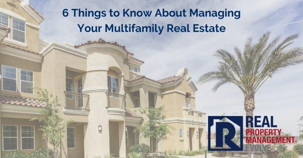 Multifamily Real Estate - Real Property Management Evolve