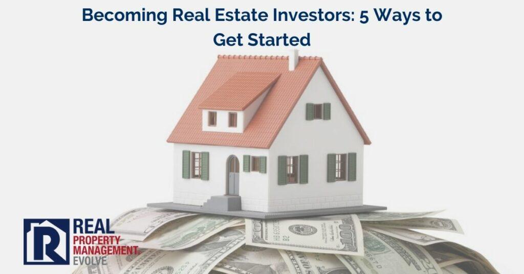 Real Estate Investors - Real Property Management Evolve RPM Evolve
