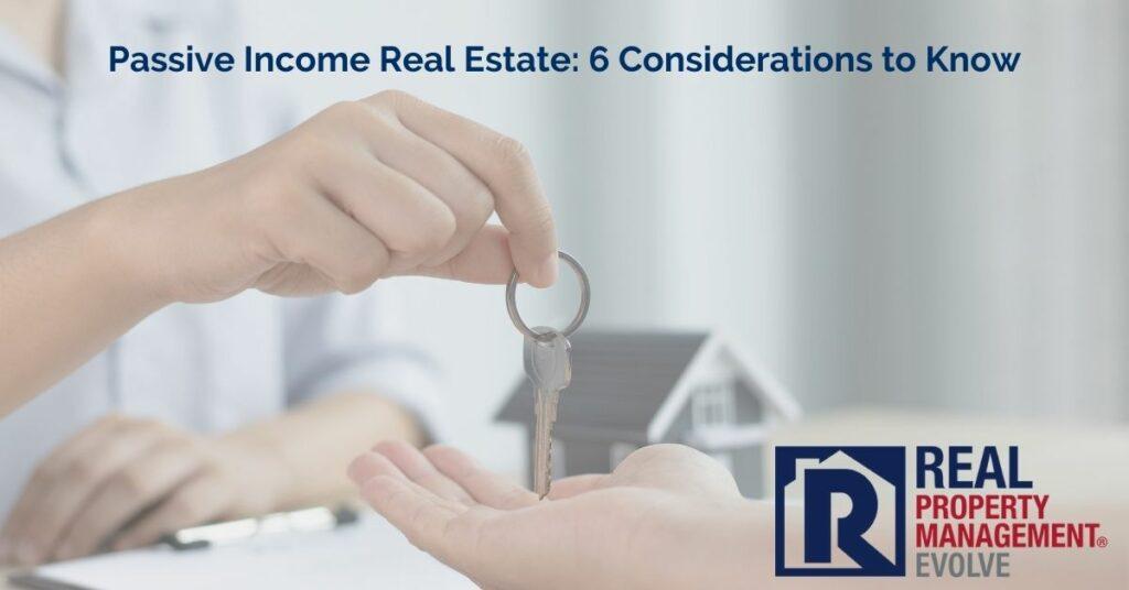 Passive Income Real Estate - Real Property Management Evolve RPM Evolve