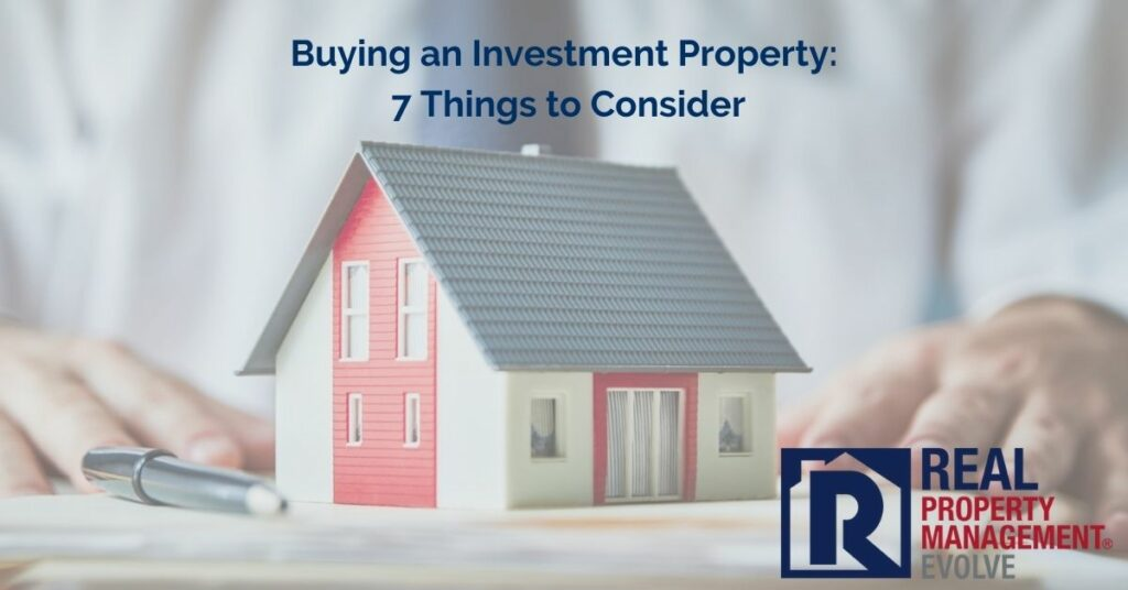 Buying Investment Property Considerations - Real Property Management Evolve RPM Evolve